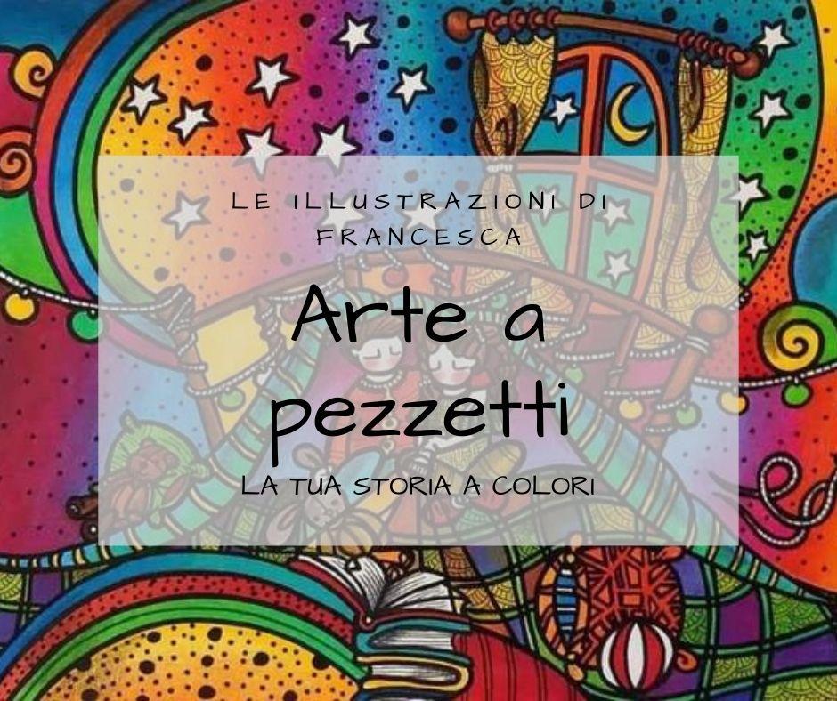 Arte a Pezzetti: le tue storie a colori