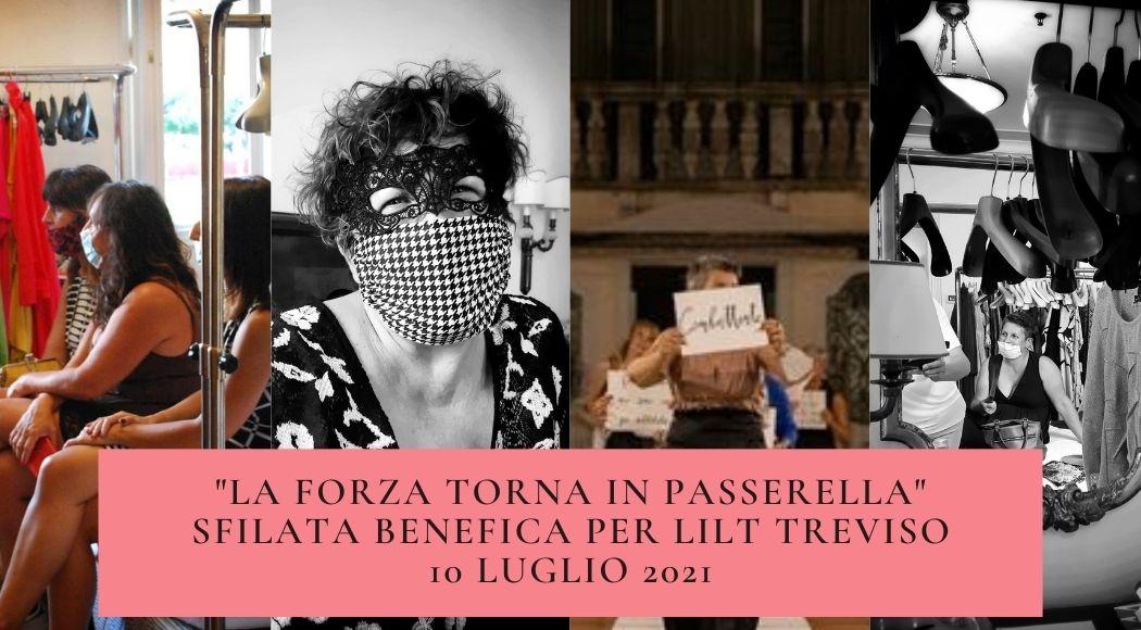 La forza torna in passerella sfilata per LILT Treviso