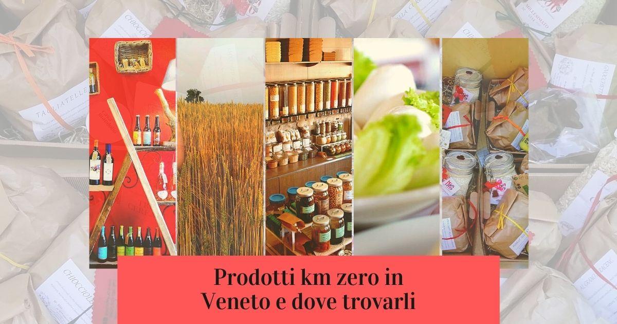 Prodotti km 0 in Veneto